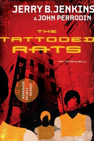 The Tattooed Rats(The Renegade Spirit 1)
