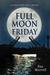Full Moon Friday (A Jordan ...