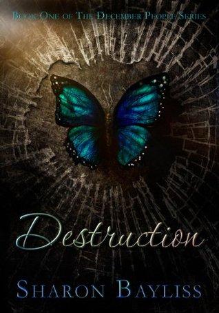 Destruction(The December People 1)