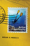 Active Spirituality: Grace and Effort in the Christian Life