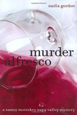 Murder Alfresco: A Sunny McCoskey Napa Valley Myst...