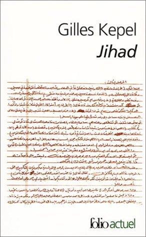 Jihad: Expansion et déclin de l'islamisme