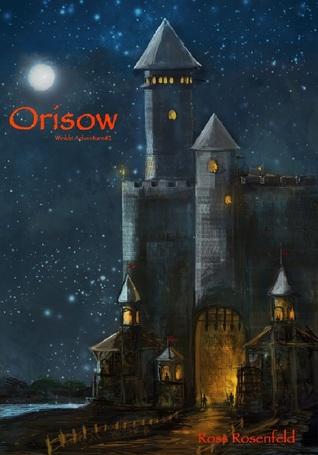 Orisow (The Stolen Kingdom Stories)
