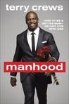 Manhood: How to B...