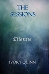 Elienne: The Sessions (Darkness Falls: The Sessions, #1)