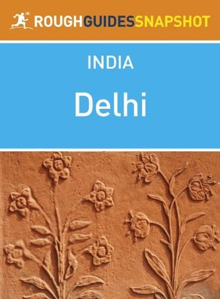 Delhi Rough Guides Snapshot India