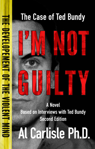 I'm Not Guilty: The Development of the Violent Mind: The
