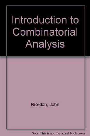 An Introduction to Combinatorial Analysis