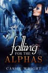 Falling for the Alphas: Part One