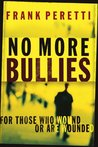 No More Bullies: For Those Who Wound or Are Wounded