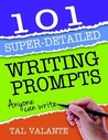 101 Super-Detailed Writing Prompts