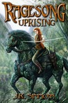 Uprising (Ragesong, #2)