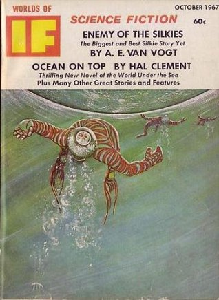 Worlds of If Science Fiction - October 1967 (Vol. 17, #10)