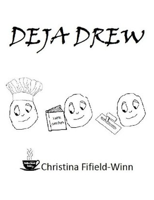 DeJa Drew (The Coffee Break Series)