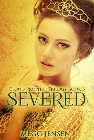 Severed(Cloud Prophet Trilogy 3)