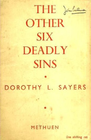 The Other Six Deadly Sins: An Address Given to the Public Morality Council at Caxton Hall, Westminster, on October 23rd, 1941