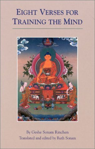 Eight Verses for Training the Mind by Sonam Rinchen