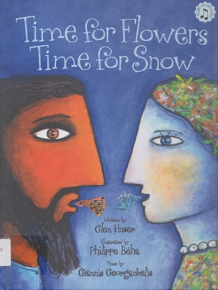 Time for Flowers, Time for Snow: A Retelling of the Legend of Demeter and Persephone
