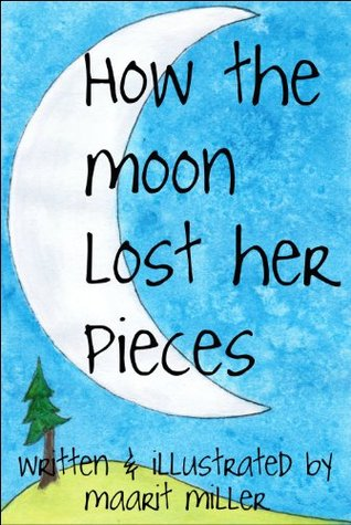 How the Moon Lost her Pieces