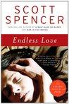 Endless Love by Scott Spencer