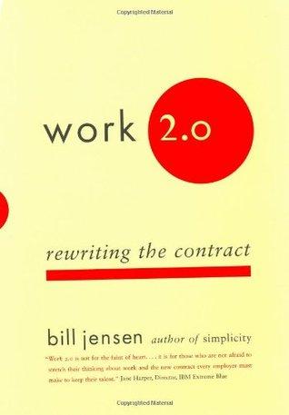 Work 2.0 by Bill Jensen