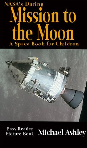 NASA's Daring Mission to the Moon - A Space Book for Children Easy Reader Picture Book