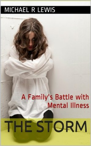 the-storm-a-family-s-battle-with-mental-illness