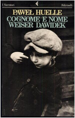 Cognome e nome: Weiser Dawidek