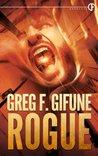 Rogue by Greg F. Gifune