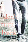 Don't Turn Back by Amy  Stephens