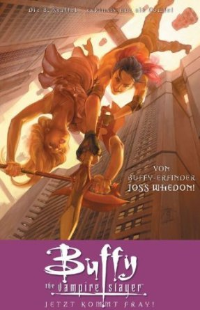 Buffy the Vampire Slayer: Jetzt kommt FRAY (Season 8, #4)