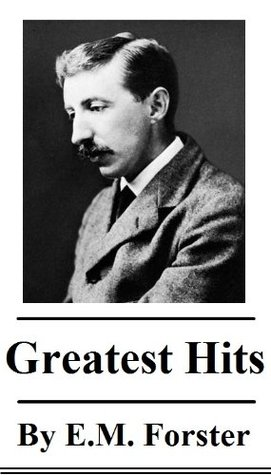 The Greatest Hits of E.M. Forster