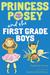 Princess Posey and the First-Grade Boys (Princess Posey, #8)