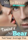 Taming a Bear: Not Your Average Fox (Red Moon Seduction)