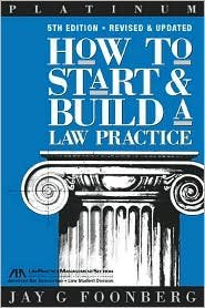 How to Start & Build a Law Practice 5th (fifth) edition Text Only
