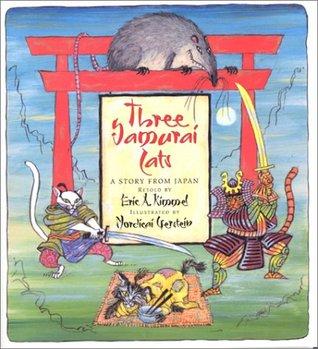 Three Samurai Cats by Eric A. Kimmel