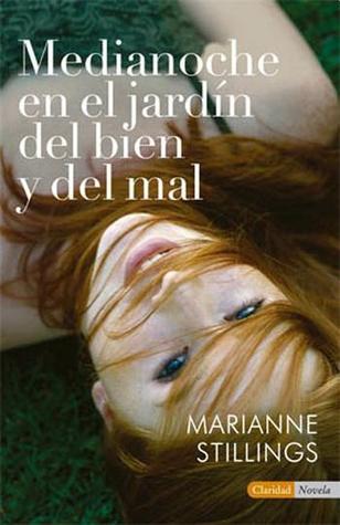 Medianoche en el jardin del bien y del mal(Port Henry 2) - Marianne Stillings