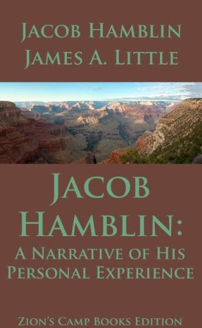 Jacob Hamblin: A Narrative of His Personal Experience, the Faith-Promoting Series Book 5 [Illustrated]