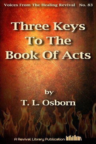 Three Keys To The Book Of Acts