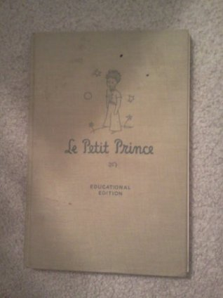 Le Petit Prince: Educational Edition, with Introduction, Notes, Vocabulary, and Bibliography