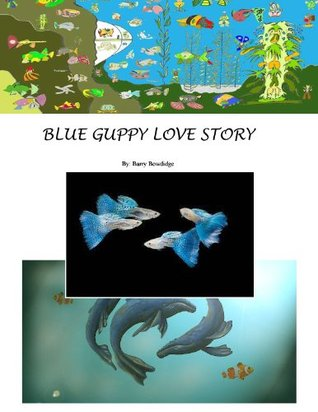 Blue Guppy Love Story