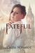 Fateful by Cheri Schmidt