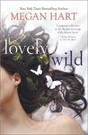 Lovely Wild by Megan Hart