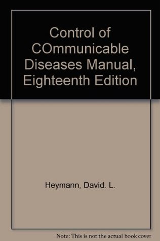 Control of COmmunicable Diseases Manual, Eighteenth Edition