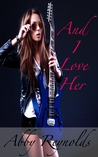 And I Love Her (Serenade Series #3)
