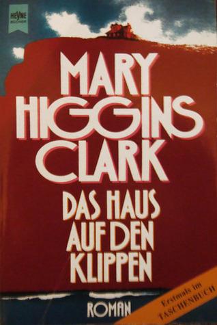 das haus auf den klippen by mary higgins clark