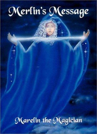 Merlin's Message: Reawakening and Remembering