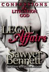 Confessions of a Litigation God (Legal Affairs, #2)