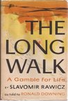 The long walk;: A gamble for life,