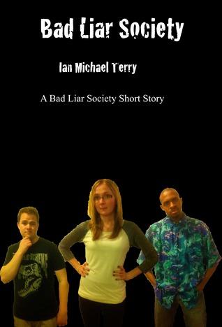 Bad Liar Society (Bad Liar Society #0.5)